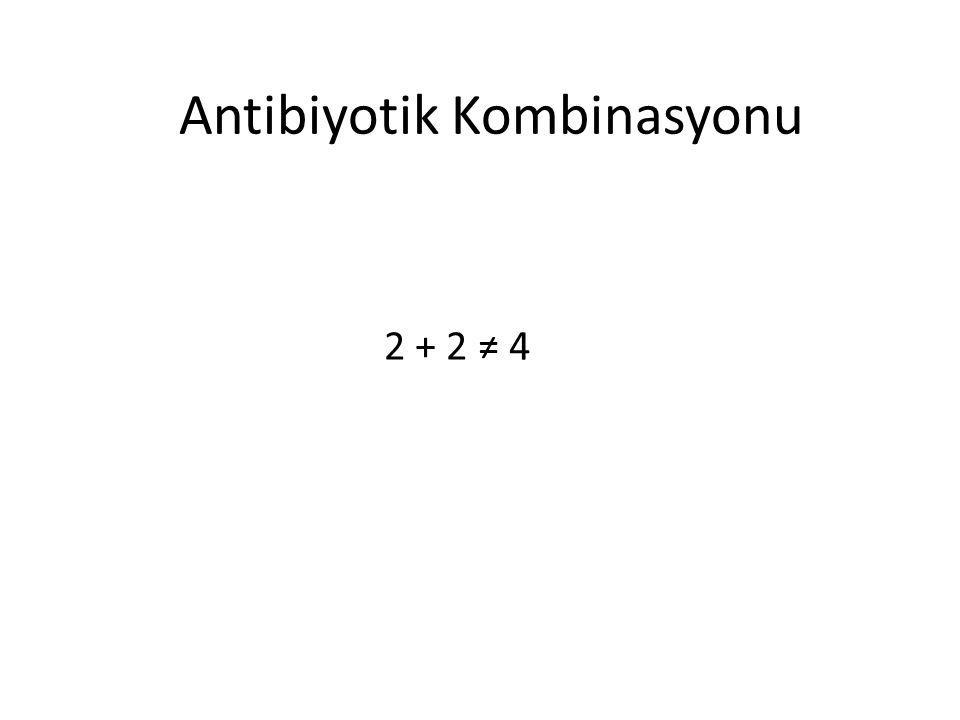 Antibiyotik Kombinasyonu