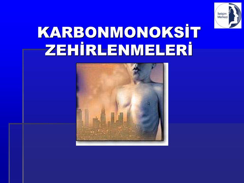 KARBONMONOKSİT ZEHİRLENMELERİ