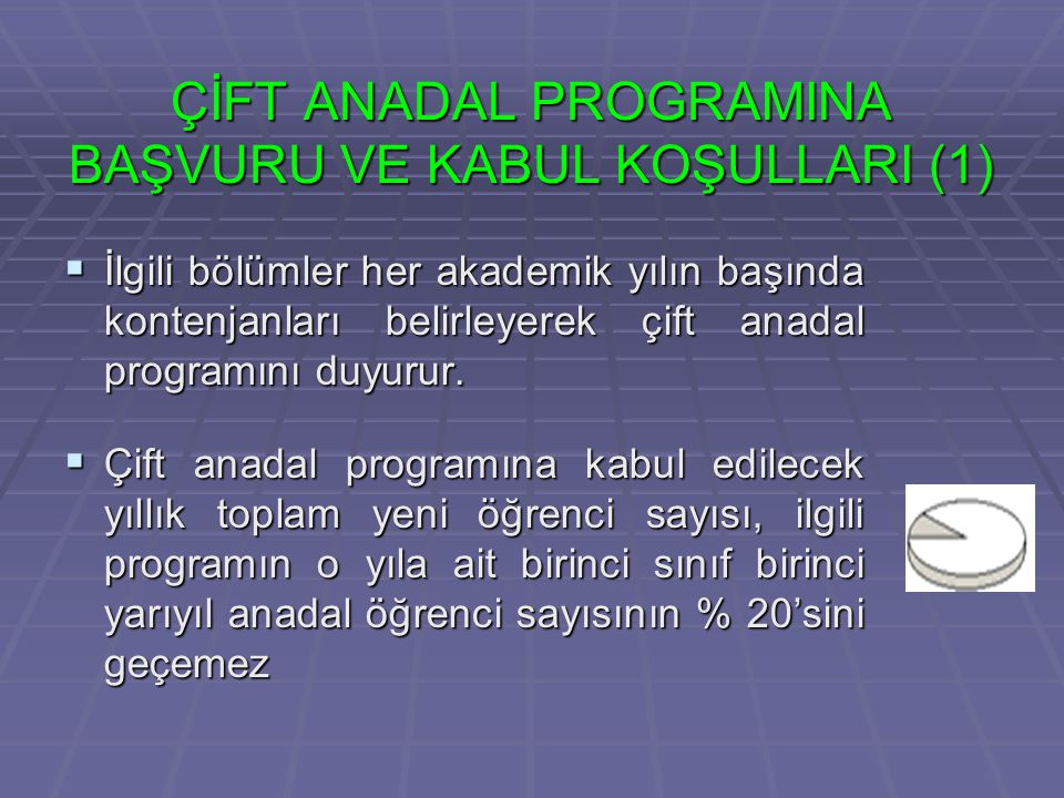 ÇİFT ANADAL PROGRAMINA BAŞVURU VE KABUL KOŞULLARI (1)