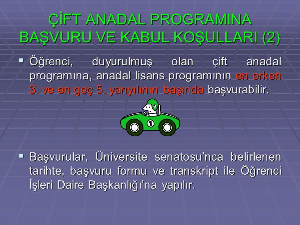 ÇİFT ANADAL PROGRAMINA BAŞVURU VE KABUL KOŞULLARI (2)