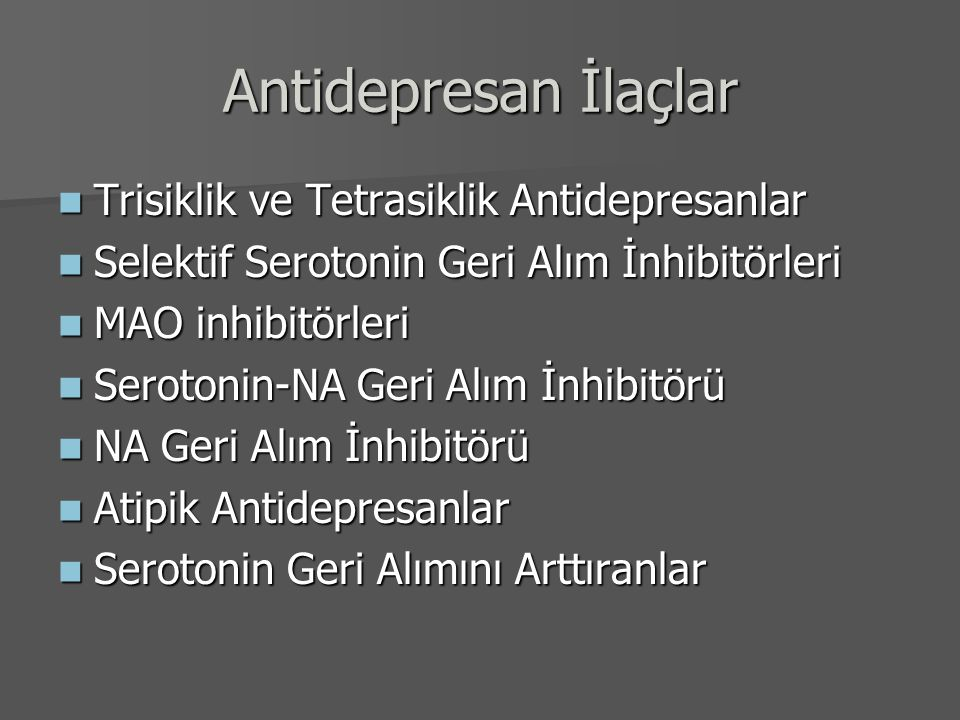 Antidepresan İlaçlar Trisiklik ve Tetrasiklik Antidepresanlar