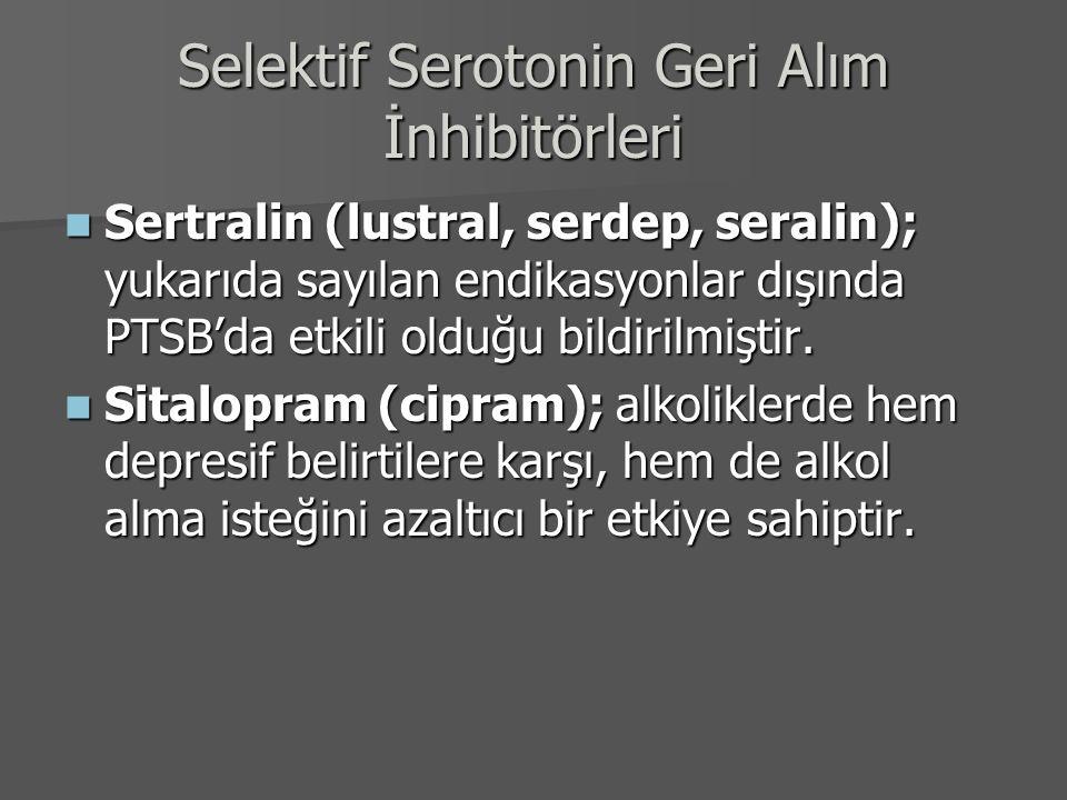 Selektif Serotonin Geri Alım İnhibitörleri