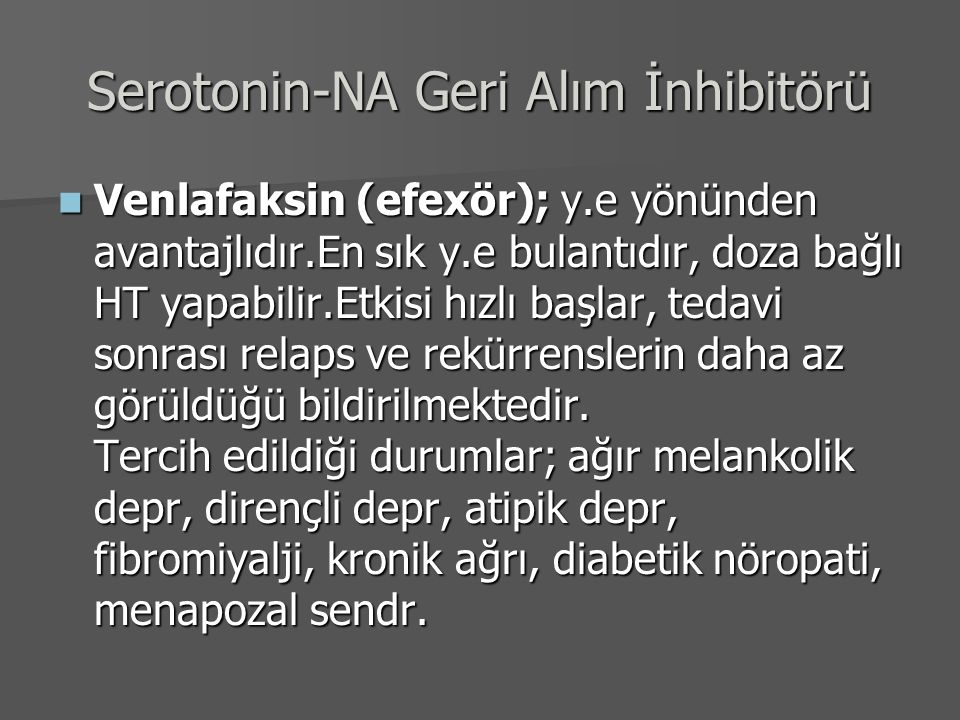 Serotonin-NA Geri Alım İnhibitörü