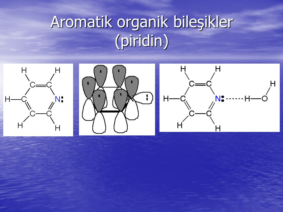Aromatik organik bileşikler (piridin)