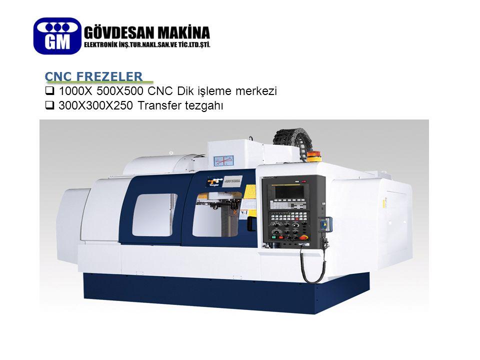CNC FREZELER 1000X 500X500 CNC Dik işleme merkezi 300X300X250 Transfer tezgahı