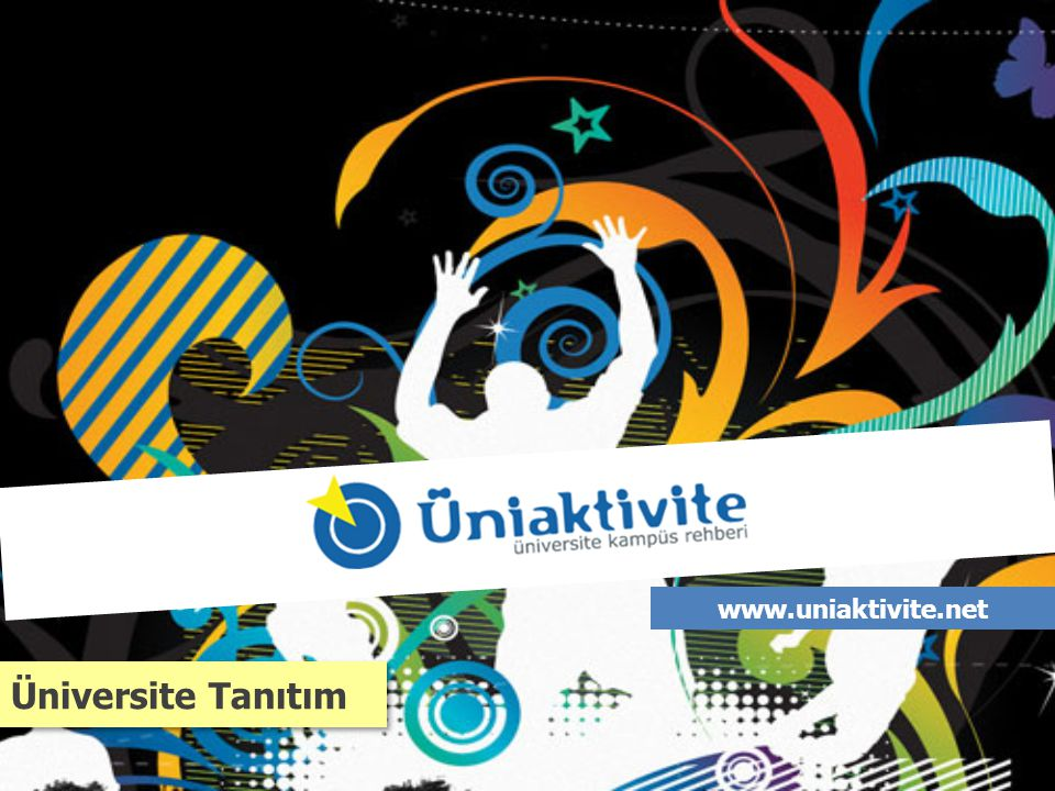 www.uniaktivite.net Üniversite Tanıtım