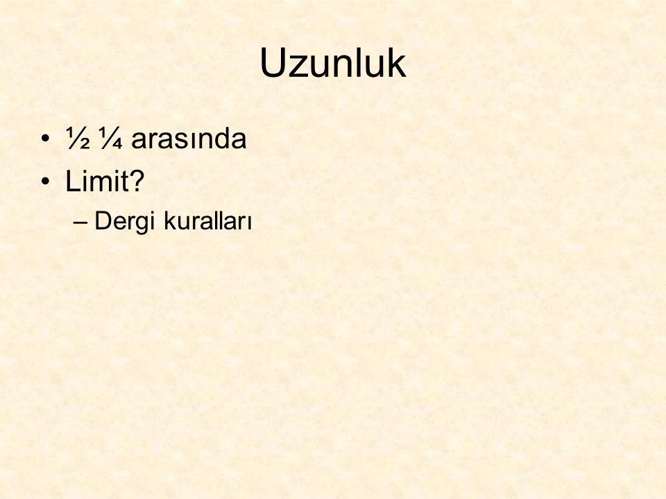Uzunluk ½ ¼ arasında Limit Dergi kuralları