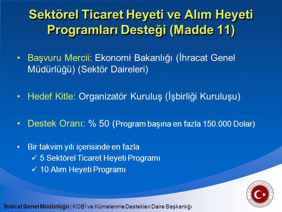Sektörel Ticaret Heyeti ve Alım Heyeti Programları Desteği (Madde 11)