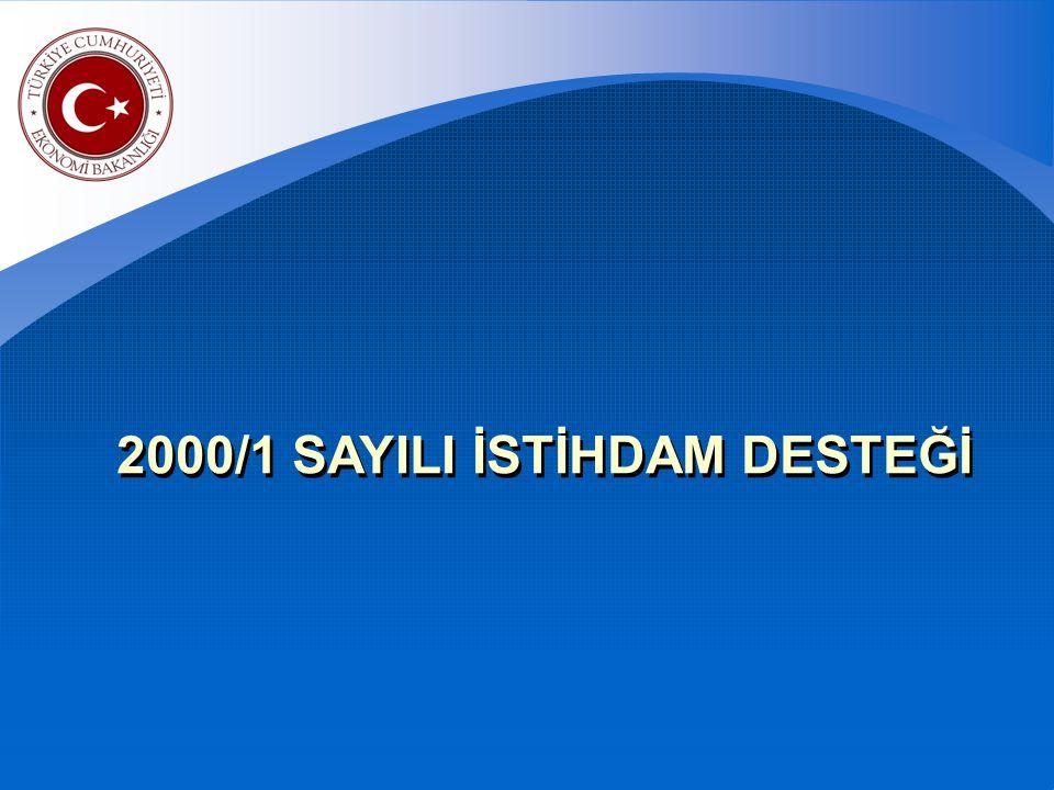 2000/1 SAYILI İSTİHDAM DESTEĞİ