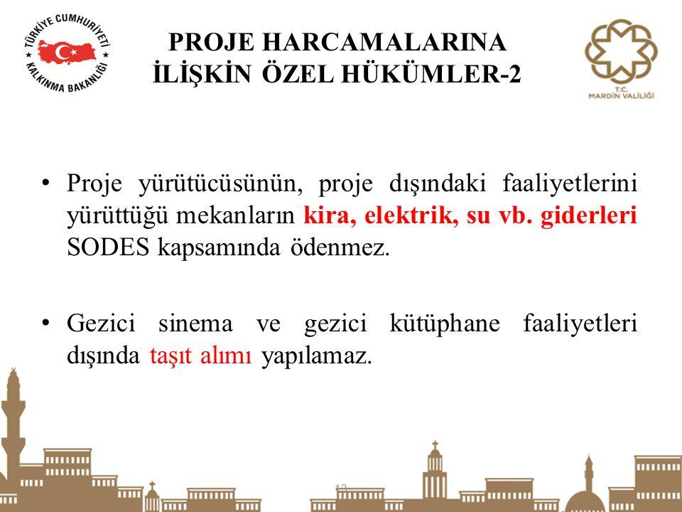 PROJE HARCAMALARINA İLİŞKİN ÖZEL HÜKÜMLER-2