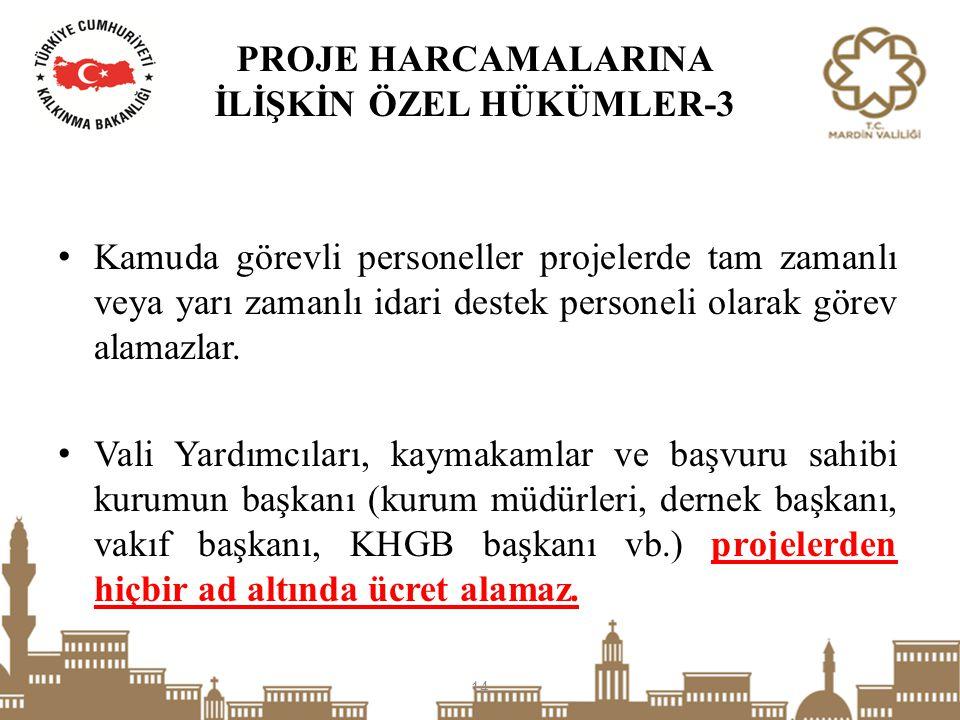PROJE HARCAMALARINA İLİŞKİN ÖZEL HÜKÜMLER-3