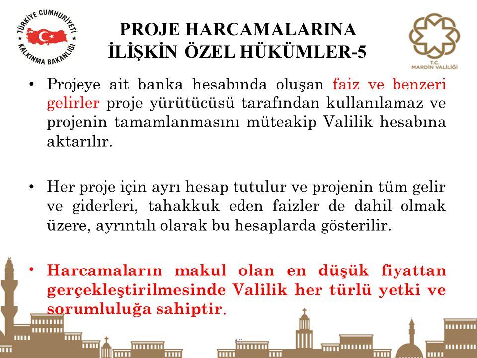 PROJE HARCAMALARINA İLİŞKİN ÖZEL HÜKÜMLER-5