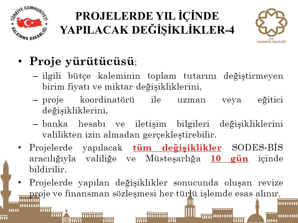 PROJELERDE YIL İÇİNDE YAPILACAK DEĞİŞİKLİKLER-4