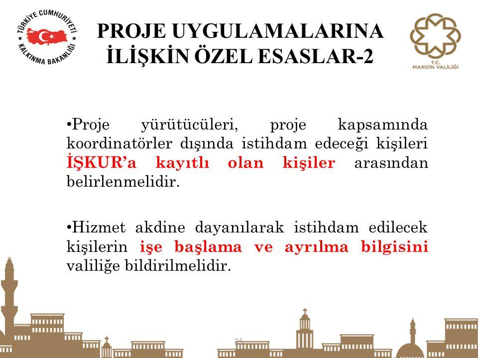 PROJE UYGULAMALARINA İLİŞKİN ÖZEL ESASLAR-2