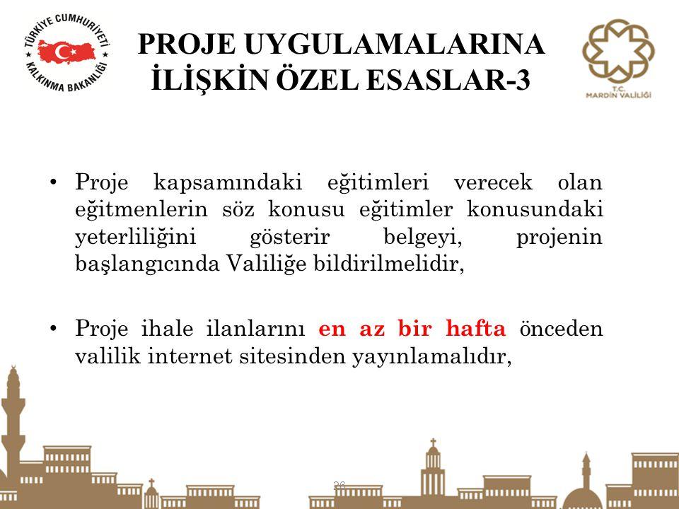 PROJE UYGULAMALARINA İLİŞKİN ÖZEL ESASLAR-3