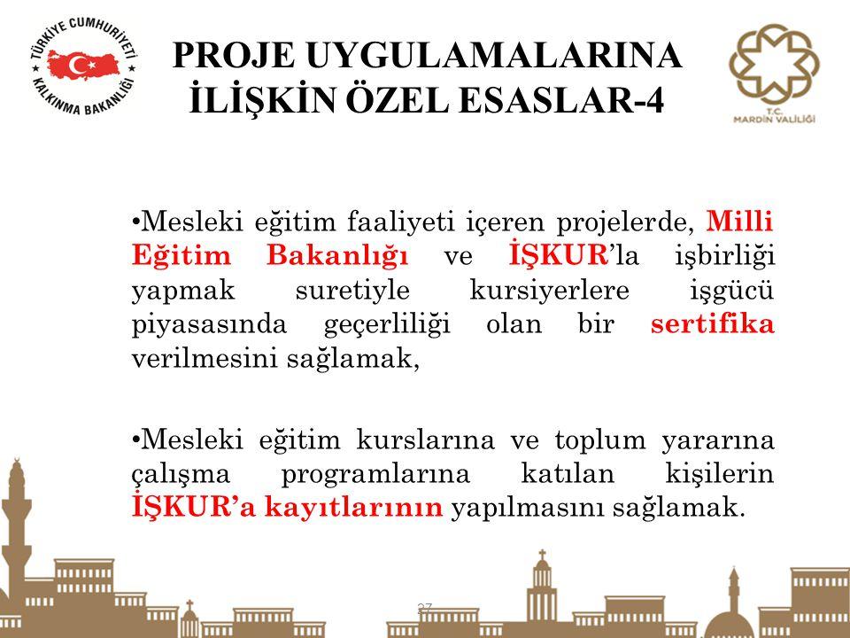 PROJE UYGULAMALARINA İLİŞKİN ÖZEL ESASLAR-4