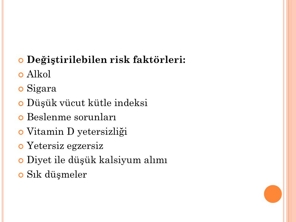 Değiştirilebilen risk faktörleri: