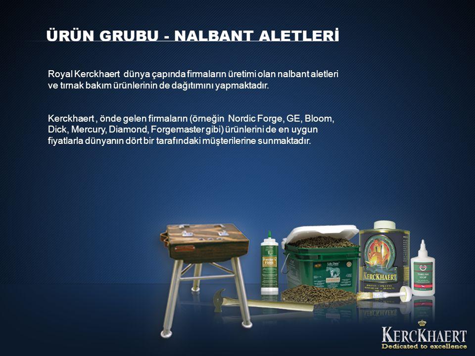 Royal Kerckhaert dünya çapında firmaların üretimi olan nalbant aletleri ve tırnak bakım ürünlerinin de dağıtımını yapmaktadır.