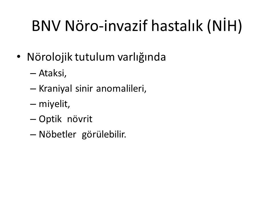 BNV Nöro-invazif hastalık (NİH)
