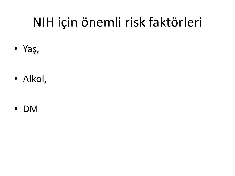 NIH için önemli risk faktörleri