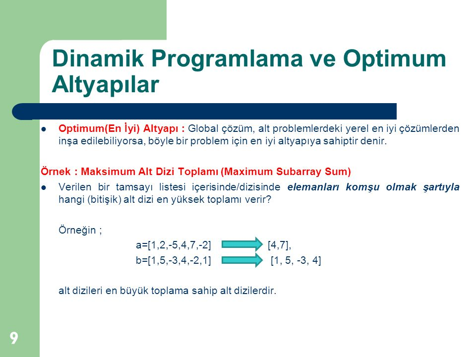 Dinamik Programlama ve Optimum Altyapılar
