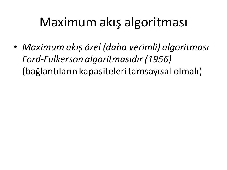 Maximum akış algoritması