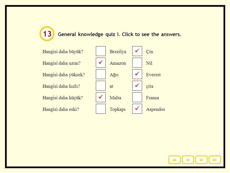 13       General knowledge quiz I. Click to see the answers.