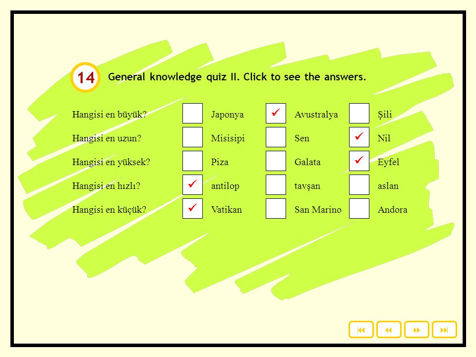 14      General knowledge quiz II. Click to see the answers.