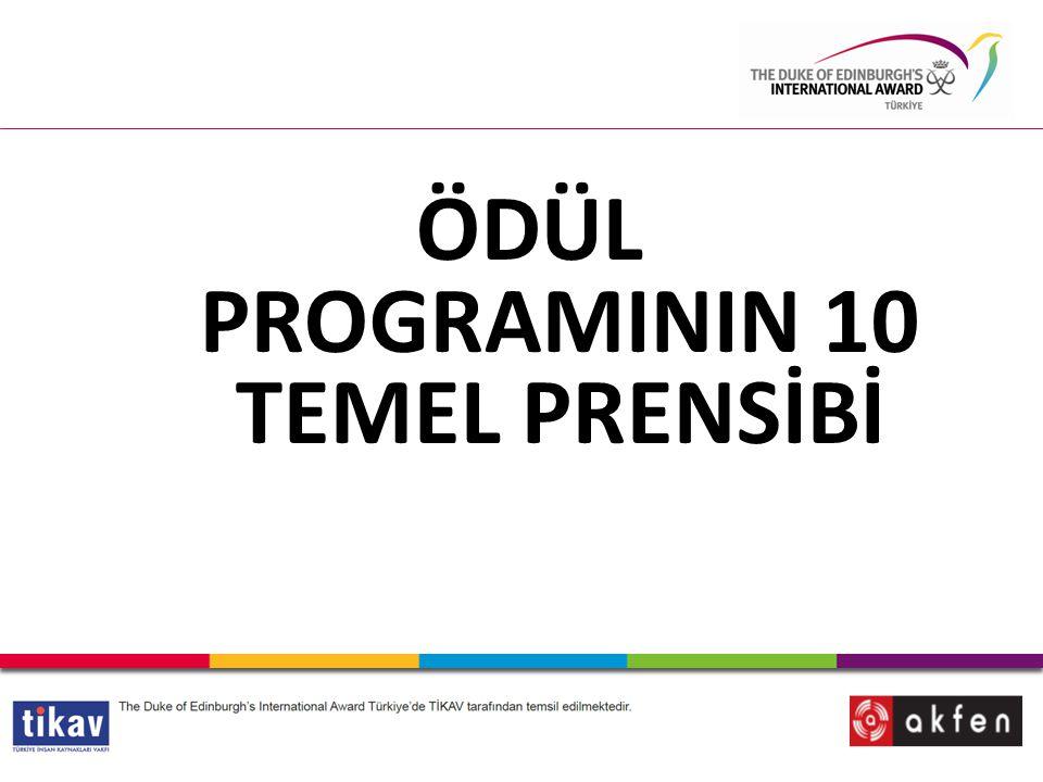 ÖDÜL PROGRAMININ 10 TEMEL PRENSİBİ