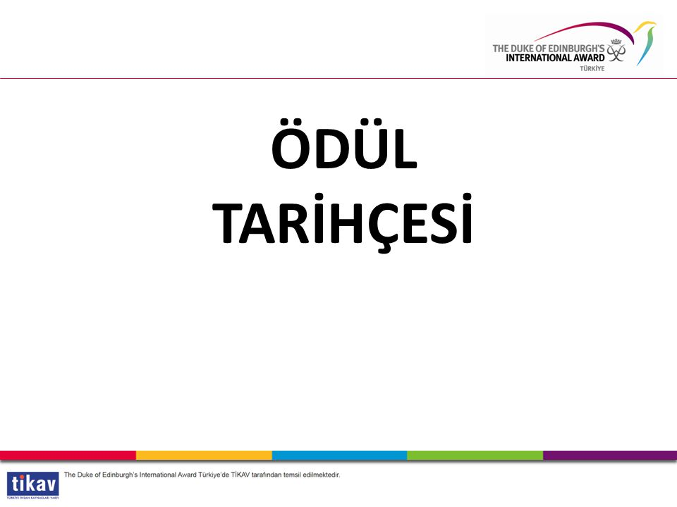 International Awards ÖDÜL TARİHÇESİ 9