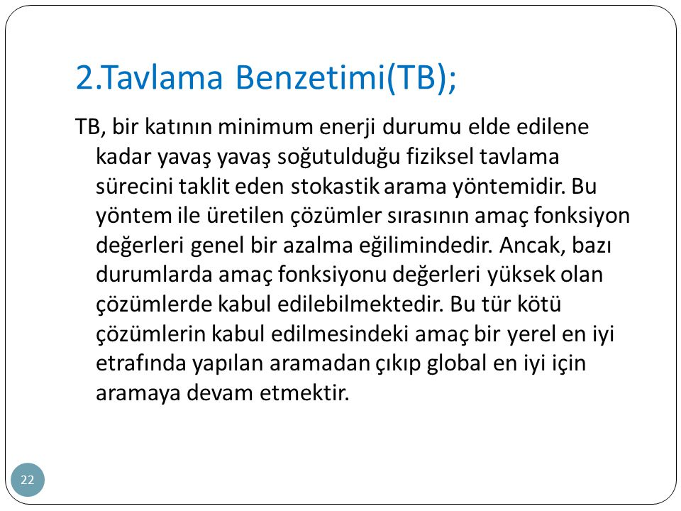 2.Tavlama Benzetimi(TB);