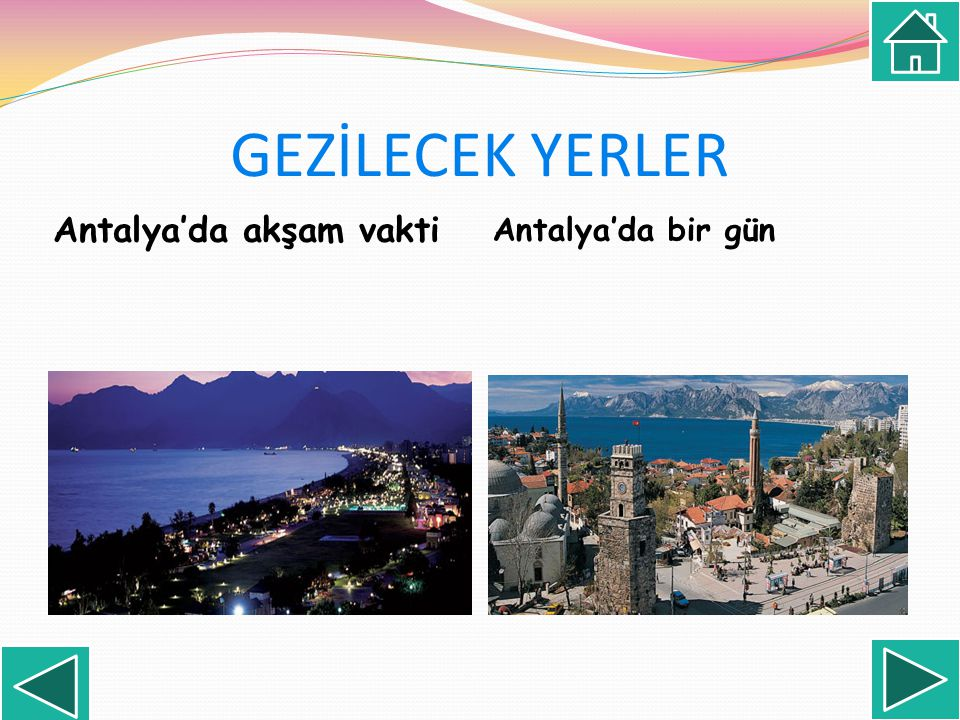 GEZİLECEK YERLER Antalya'da akşam vakti Antalya'da bir gün