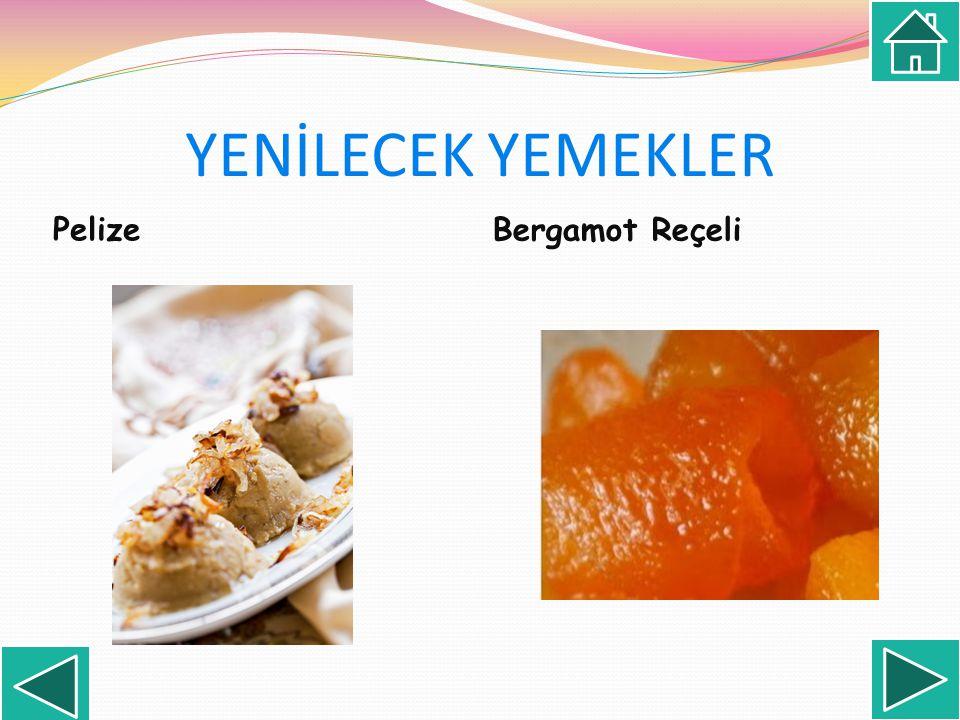 YENİLECEK YEMEKLER Pelize Bergamot Reçeli