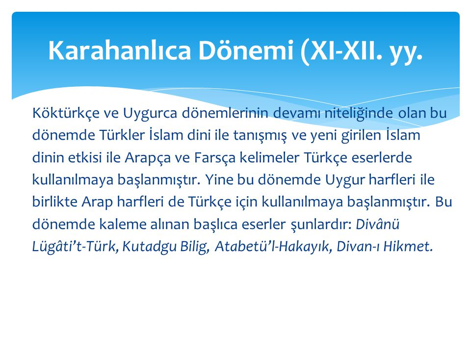 Karahanlıca Dönemi (XI-XII. yy.