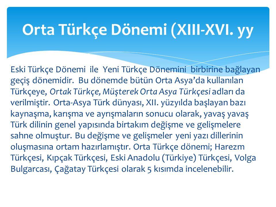 Orta Türkçe Dönemi (XIII-XVI. yy