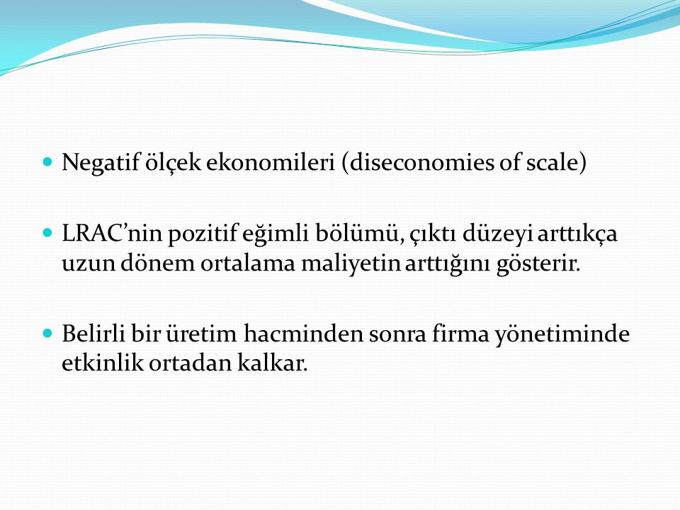 Negatif ölçek ekonomileri (diseconomies of scale)