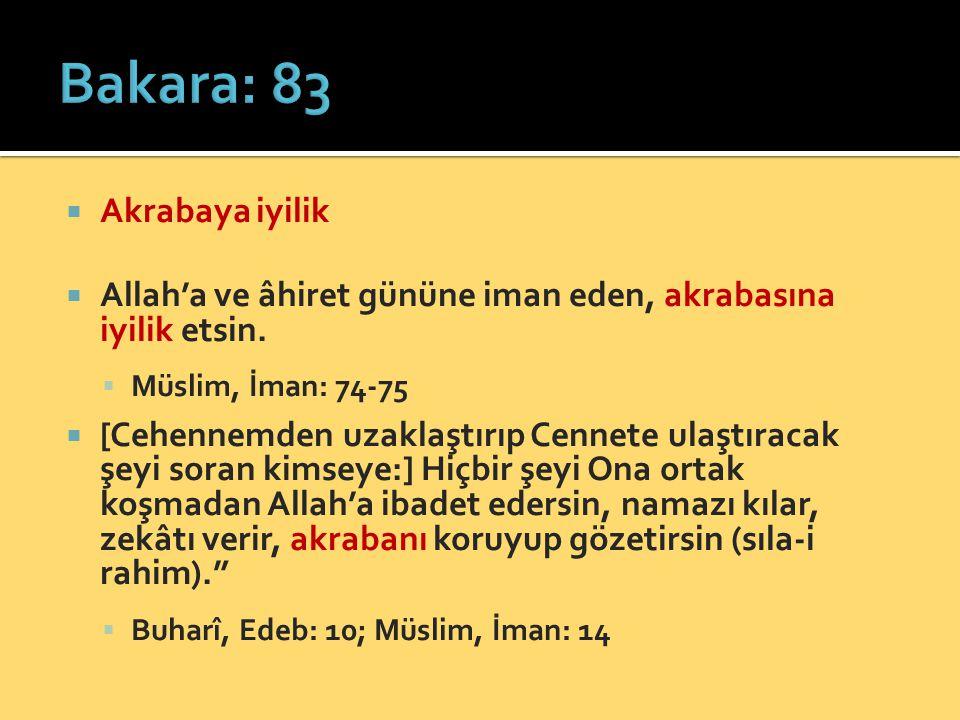 Bakara: 83 Akrabaya iyilik