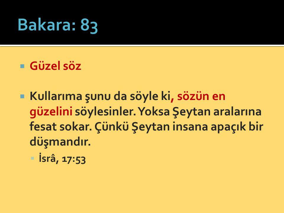 Bakara: 83 Güzel söz.