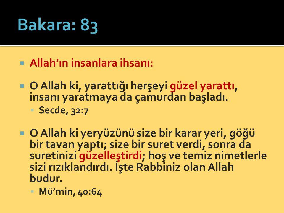 Bakara: 83 Allah'ın insanlara ihsanı: