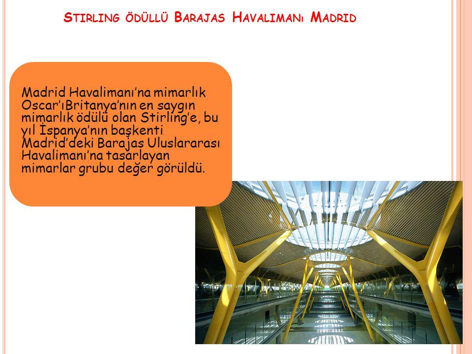 Stirling ödüllü Barajas Havalimanı Madrid