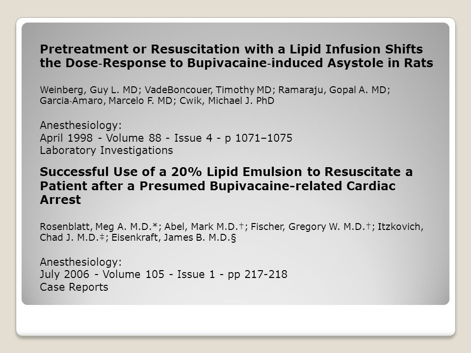 Pretreatment or Resuscitation with a Lipid Infusion Shifts the Dose‐Response to Bupivacaine‐induced Asystole in Rats