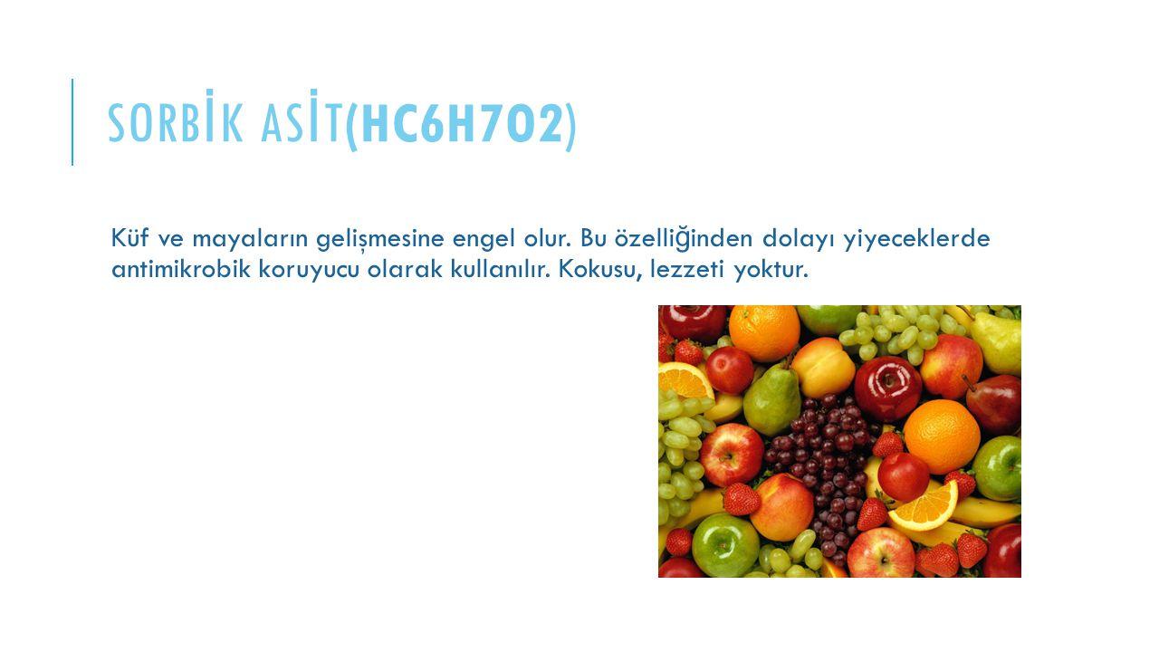 SORBİK ASİT(HC6H7O2)