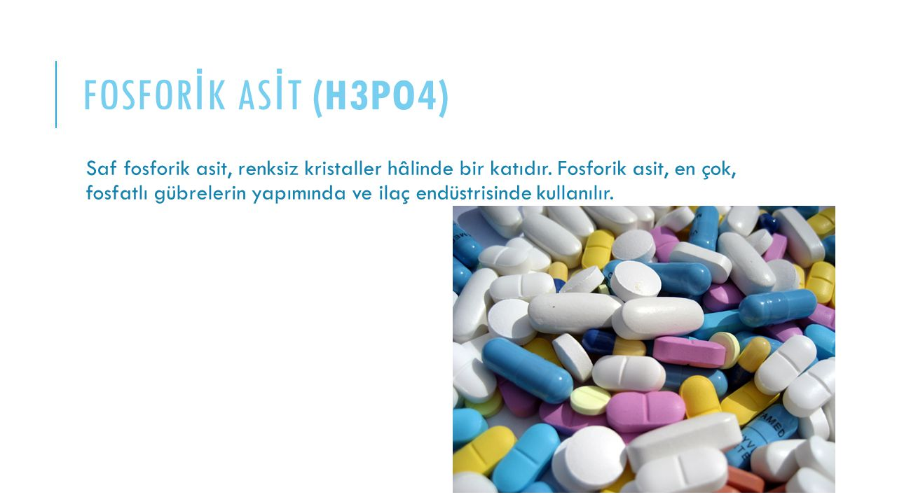 FOSFORİK asİT (H3PO4)