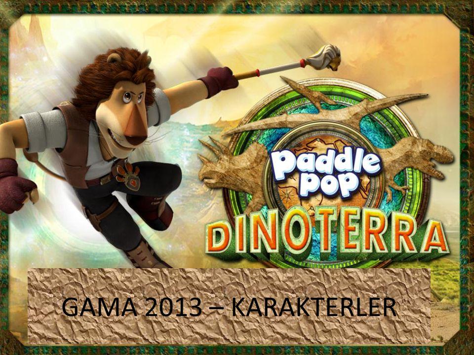 GAMA 2013 – KARAKTERLER