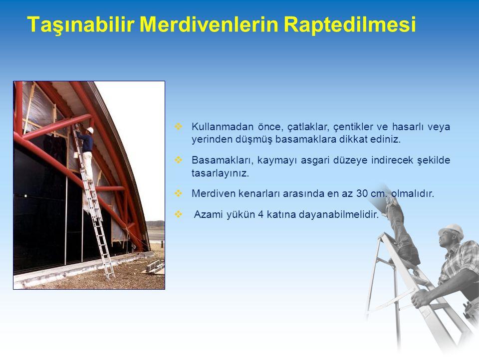 Taşınabilir Merdivenlerin Raptedilmesi