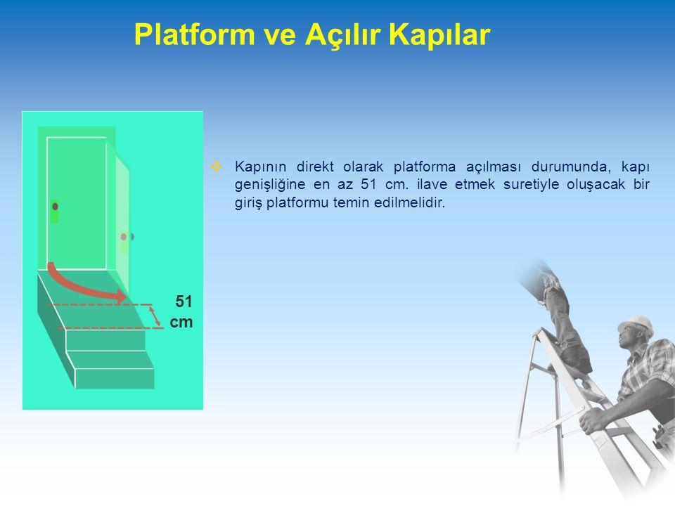 Platform ve Açılır Kapılar