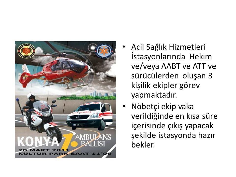 Acil Sağlık Hizmetleri İstasyonlarında Hekim ve/veya AABT ve ATT ve sürücülerden oluşan 3 kişilik ekipler görev yapmaktadır.