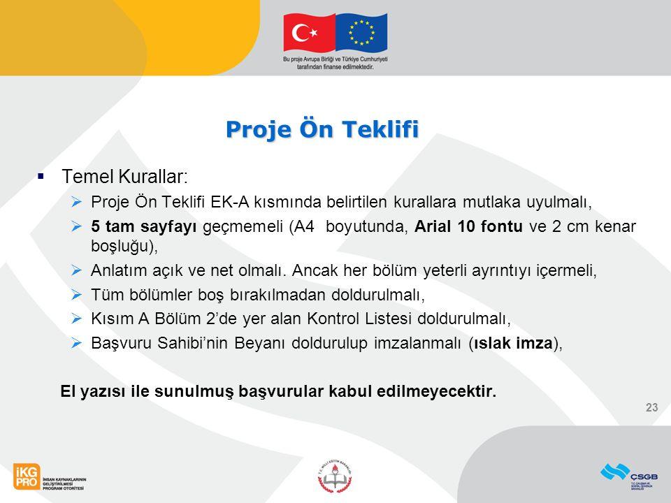 Proje Ön Teklifi Temel Kurallar: