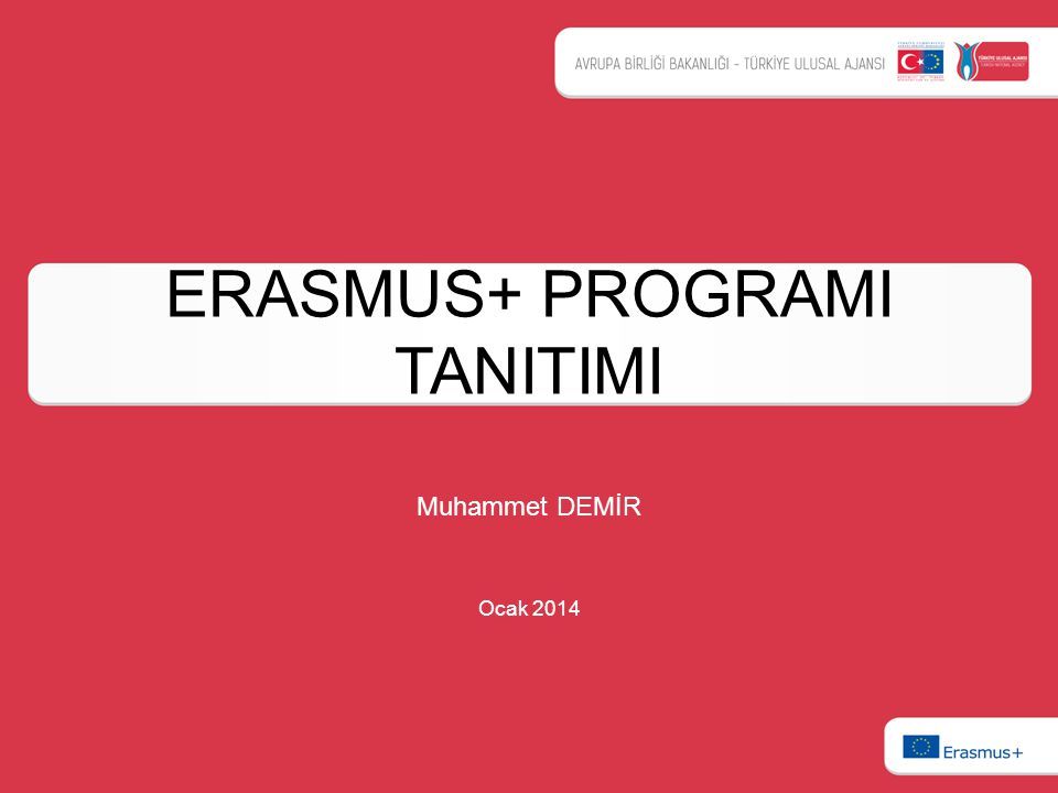 ERASMUS+ PROGRAMI TANITIMI