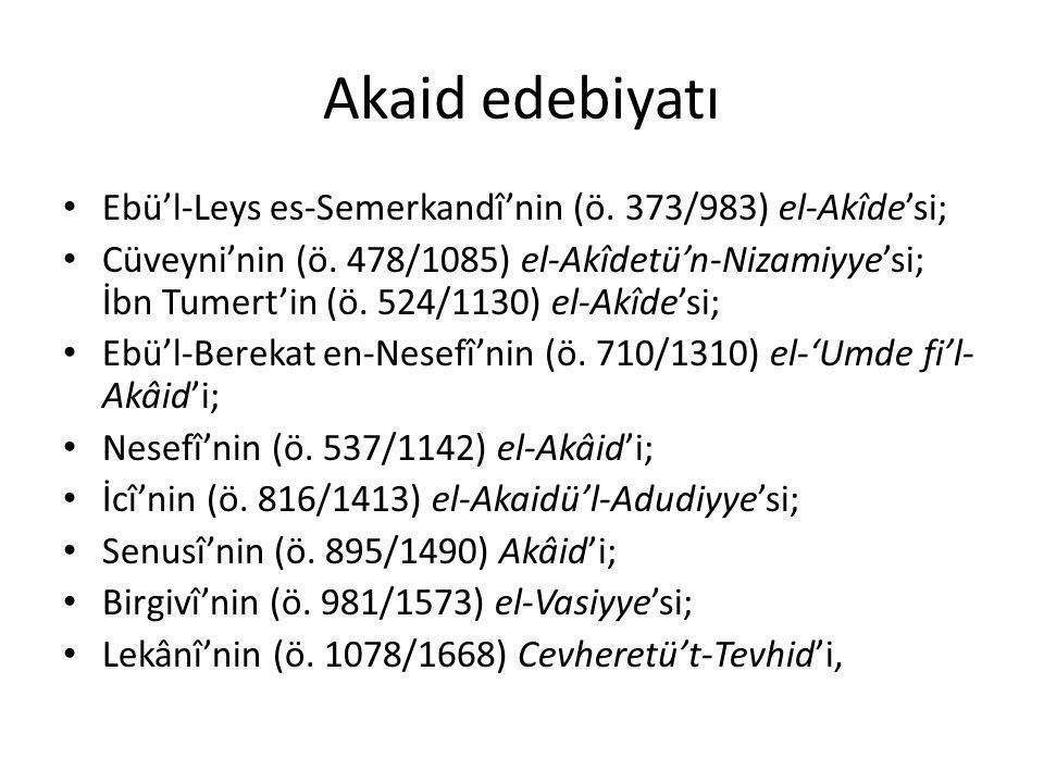 Akaid edebiyatı Ebü'l-Leys es-Semerkandî'nin (ö. 373/983) el-Akîde'si;